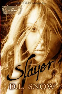 Slayer by D.L. Snow