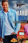 Hard Way (Vegas Top Guns, #4)