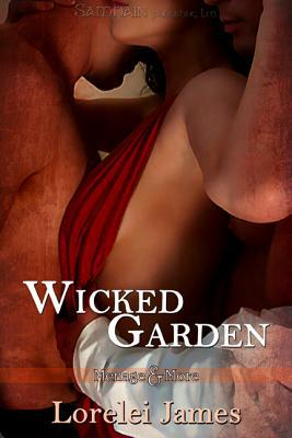Wicked Garden by Lorelei James