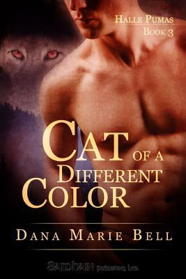 Cat Of A Different Color by Dana Marie Bell