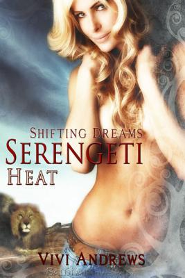 Serengeti Heat by Vivi Andrews