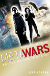 MetaWars: Battle Of The Immortal (MetaWars 3.0)