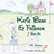 Katie Bear & Friends: Book One