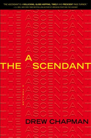 The Ascendant by Drew Chapman