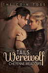 Tails:  Werewolf (The Coin Toss, #2)