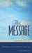 The Message: The Bible in Contemporary Language: Numbered Edition