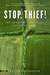 Stop, Thief! by Peter Linebaugh