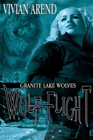 Wolf Flight by Vivian Arend