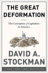 The Great Deformation by David A. Stockman