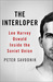 The Interloper: Lee Harvey Oswald Inside the Soviet Union