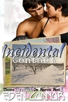 Incidental Contact (Devilish De Marco Men  #3)