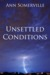 Unsettled Conditions by Ann Somerville