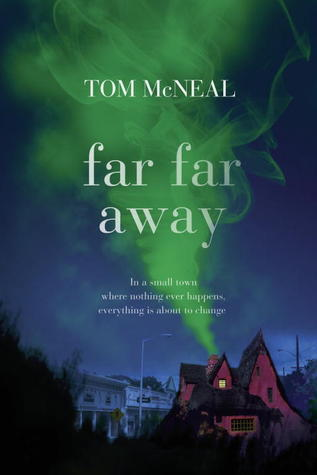 Book Cover Far Far Away by Tom McNeal