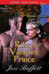 Riley's Vampire Prince (Hunter Clan, #2)