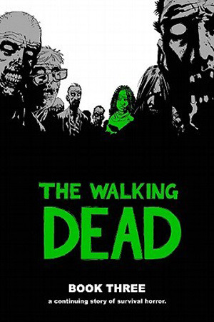 Cover for the Walking Dead Book Three
