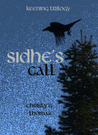 Sidhe's Call by Christy G. Thomas