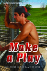 "Make a Play: 2013 Daily Dose Anthology ""No Losers in the Game of Love"""