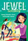 Jewel Society #3: Keep Friends Close, Emeralds Closer