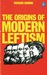 The Origins of Modern Leftism