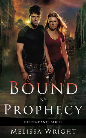 Bound by Prophecy by Melissa Wright