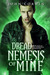 Dread Nemesis of Mine by John Corwin