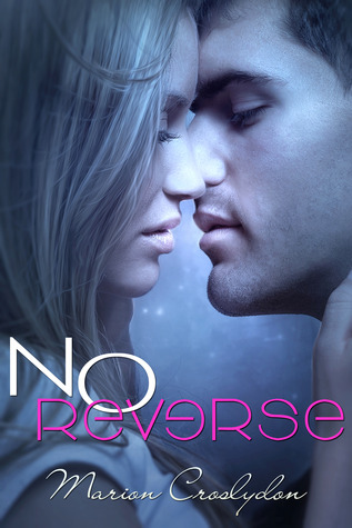 No Reverse (Second Chances # 1)