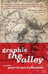 Graphic the Valley by Peter Brown Hoffmeister