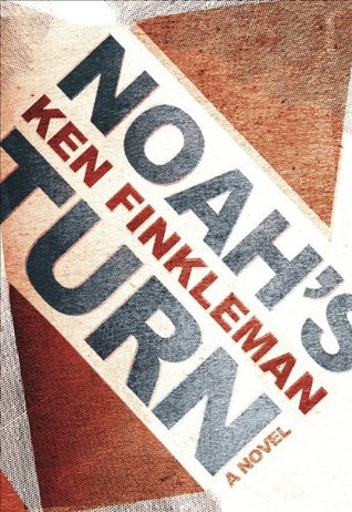 Noah's Turn by Ken Finkleman
