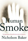 Human Smoke: The Beginnings...