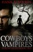 Cowboys & Vampires by Hank  Edwards