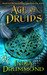 Age of Druids by India Drummond