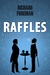 Raffles: The Complete Innings