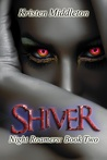 Shiver (Night Roamers, #2)