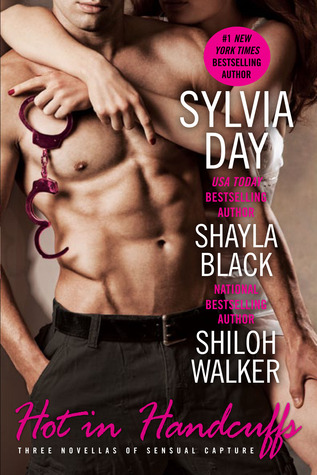 Hot in Handcuffs by Sylvia Day