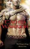 Caged Warrior (Dragon Kings, #1)