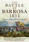 The Battle of Barrosa, 1811: Forgotten Battle of the Peninsular War