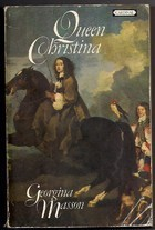 Queen Christina by Georgina Masson