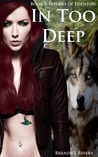 In Too Deep by Brandy L. Rivers