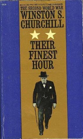 Their Finest Hour (The Second World War, Vol. 2)
