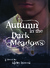 Autumn in the Dark Meadows (The Autumn Series, #2)