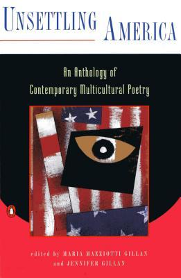 Unsettling America: An Anthology of Contemporary Multicultural Poetry