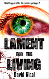 Lament for the Living by David  Nicol