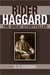 Rider Haggard: The Great Storyteller
