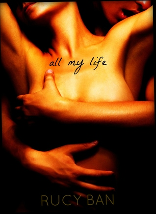 All My Life (First Things Series, #1)