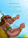 The Doves and the Hunter (Illustrated Tales of Panchatantra)