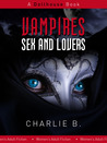 Vampires Sex and Lovers
