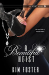 A Beautiful Heist (Agency of Burglary & Theft #1)