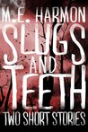 Slugs and Teeth - Two Paranormal Short Stories