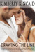Drawing the Line (The Line Trilogy, #2)