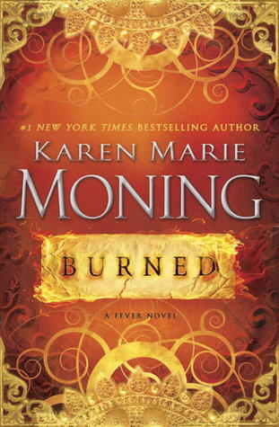 Burned (Dani O'Malley, #2) (Fever, #7)